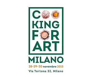 Cooking for Art 2015 a Milano