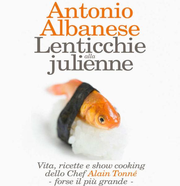 lenticchie alla julienne antonio albanese copertina